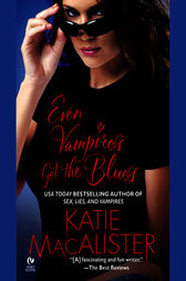 Even Vampires Get the Blues by Katie Macalister