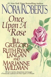 Once Upon a Rose by Nora Roberts