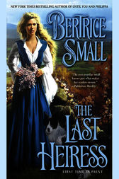 The Last Heiress by Bertrice Small