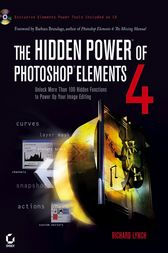 The Hidden Power of Photoshop Elements 4 by Richard Lynch