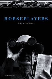 Horseplayers by Ted McClelland