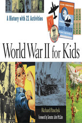World War II for Kids by Richard Panchyk