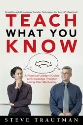 Teach What You Know by Steve Trautman