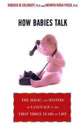 How Babies Talk by Roberta Michnick Golinkoff
