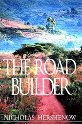 The Road Builder by Nicholas Hershenow