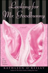 Looking for Mr. Goodbunny by Kathleen O'Reilly