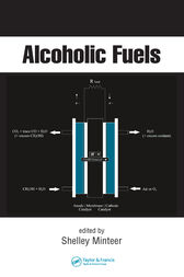Alcoholic Fuels by Shelley Minteer