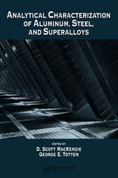 Analytical Characterization of Aluminum, Steel, and Superalloys by D. Scott MacKenzie