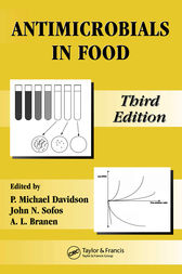 Antimicrobials in Food, Third Edition by P. Michael Davidson