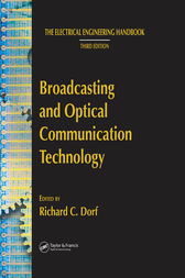 Broadcasting and Optical Communication Technology by Richard C. Dorf