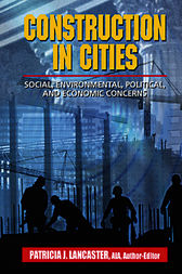 Construction in Cities by Patricia J. Lancaster