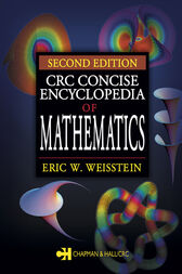 CRC Concise Encyclopedia of Mathematics, Second Edition by Eric W. Weisstein
