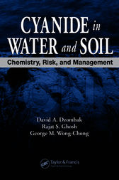 Cyanide in Water and Soil by David A. Dzombak