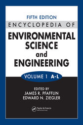 Encyclopedia of Environmental Science and Engineering, Fifth Edition, Volumes One and Two by James R. Pfafflin