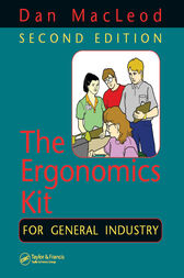 The Ergonomics Kit for General Industry, Second Edition by Dan MacLeod