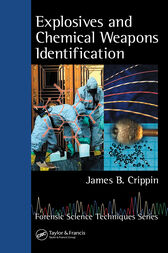 Explosives and Chemical Weapons Identification by James B. Crippin