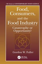 Food, Consumers, and the Food Industry by Gordon W. Fuller