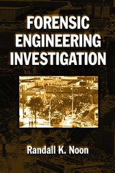 Forensic Engineering Investigation by Randall K. Noon