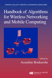 Handbook of Algorithms for Wireless Networking and Mobile Computing by Azzedine Boukerche