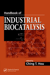 Handbook of Industrial Biocatalysis by Ching T. Hou