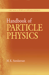 Handbook of Particle Physics by M.K. Sundaresan