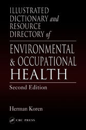 Illustrated Dictionary and Resource Directory of Environmental and Occupational Health, Second Edition by Herman Koren