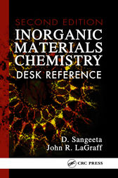Inorganic Materials Chemistry Desk Reference, Second Edition by D. Sangeeta