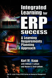 Integrated Learning for ERP Success by Karl M. Kapp