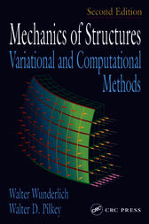 Mechanics of Structures by Walter Wunderlich