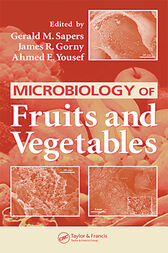 Microbiology of Fruits and Vegetables by Gerald M. Sapers