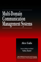 Multi-Domain Communication Management Systems by Alex Galis