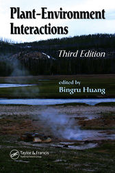 Plant-Environment Interactions, Third Edition by Bingru Huang
