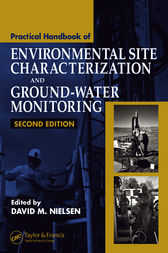 Practical Handbook of Environmental Site Characterization and Ground-Water Monitoring, Second Edition by David M. Nielsen