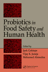 Probiotics in Food Safety and Human Health by Ipek Goktepe