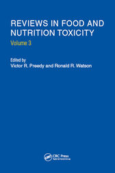 Reviews in Food and Nutrition Toxicity, Volume 3 by Victor R. Preedy