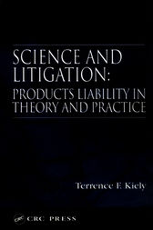 Science and Litigation by Terrence F. Kiely