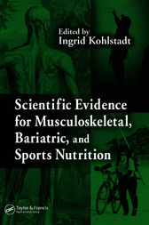 Scientific Evidence for Musculoskeletal, Bariatric, and Sports Nutrition by Ingrid Kohlstadt