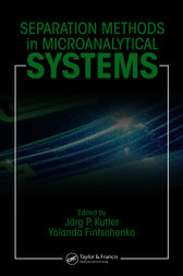 Separation Methods In Microanalytical Systems by Jorg P. Kutter