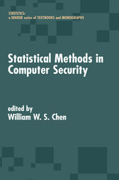 Statistical Methods in Computer Security by William W.S. Chen