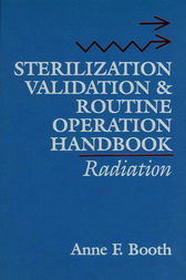 Sterilization Validation and Routine Operation Handbook by Anne Booth