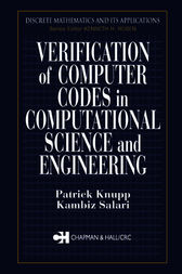 Verification of Computer Codes in Computational Science and Engineering by Patrick Knupp