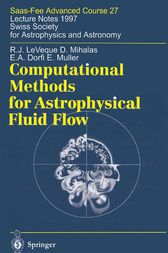 Computational Methods for Astrophysical Fluid Flow by Randall J. LeVeque
