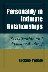 Personality in Intimate Relationships by Luciano L'Abate