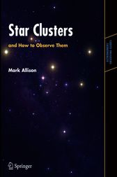 Star Clusters and How to Observe Them by Mark Allison