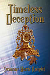 Timeless Deception by Susanne Marie Knight