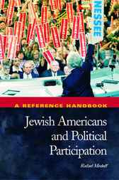 Jewish Americans and Political Participation by Rafael Medoff
