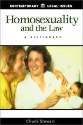 Homosexuality and the Law by Chuck Stewart