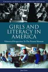 Girls and Literacy in America by Jane Greer; Miriam Forman-Brunell