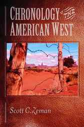 Chronology of the American West by Scott C. Zeman