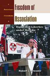 Freedom of Association by Robert J. Bresler